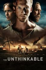 The Unthinkable / Немислимото (2018)
