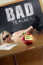Bad Teacher / Палавата класна 2011