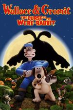Wallace & Gromit in The Curse of the Were-Rabbit / Уолъс и Громит: Проклятието на заека 2005