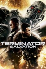 Terminator Salvation: The Future Begins / Терминатор: Спасение (2009)