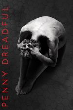 Penny Dreadful Season 1 / Викторианска история Сезон 1 (2014)