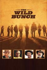 The Wild Bunch / Дивата банда 1969