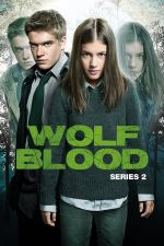 Wolfblood Season 2 / Улфблъд Сезон 2 (2013)