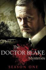 The Doctor Blake Mysteries Season 1 / Мистериите на доктор Блейк Сезон 1 (2013)