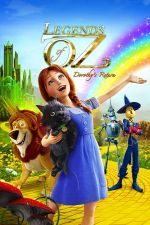 Legends of Oz: Dorothy's Return / Легендата за Оз: Завръщането на Дороти 2013