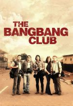 The Bang Bang Club / Клубът на лудите (2010)