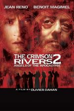 Crimson Rivers 2-Angels of the Apocalypse / Пурпурните реки 2-Ангели на Апокалипсиса (2004)