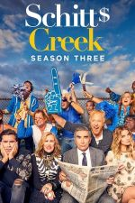 Schitt's Creek Season 3 / Шитс Крийк Сезон 3 (2017)