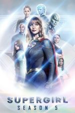 Supergirl Season 5 / Супергърл Сезон 5 (2019)