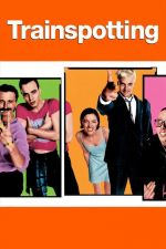 Trainspotting / Трейнспотинг 1996