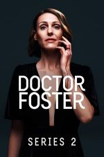 Doctor Foster Season 2 / Доктор Фостър Сезон 2 (2017)