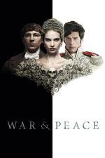 War and Peace Season 1 / Война и мир Сезон 1 (2016)