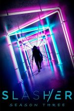 Slasher Season 3 / Касапина Сезон 3 (2019)