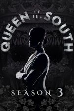 Queen of the South Season 3 / Кралицата на Юга Сезон 3 (2018)