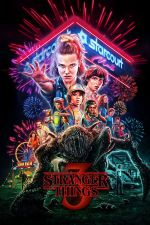 Stranger Things Season 3 / Странни неща Сезон 3 (2019)