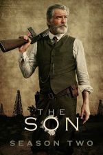 The Son Season 2 / Синът Сезон 2 (2019)