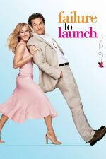 Failure to Launch / Фалстарт (2006)