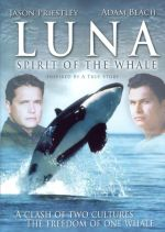 Luna: Spirit of the Whale / Косатката (2007)