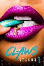 Claws Season 1 / Нокти Сезон 1 (2017)