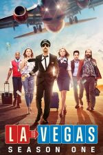 LA to Vegas Season 1 / От Ел Ей до Вегас Сезон 1 (2018)