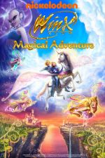 Winx Club : Magic Adventure / Winx : Вълшебно приключение (2010)