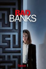 Bad Banks Season 1 / Лоши банки Сезон 1 (2018)