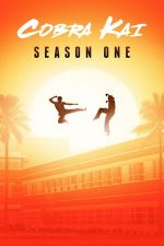 Cobra Kai Season 1 / Кобра Кай Сезон 1 (2018)