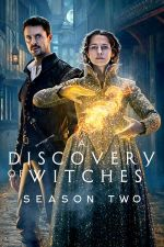 A Discovery of Witches Season 2 / Аз, вещицата Сезон 2 (2021)