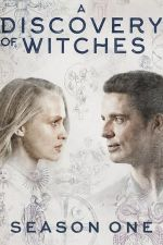 A Discovery of Witches Season 1 / Аз, вещицата Сезон 1 (2019)