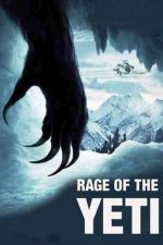 Rage of the Yeti / Яростта на Йети (2011)