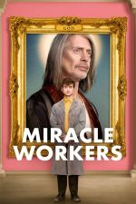 Miracle Workers Season 1 / Чудотворци Сезон 1 (2019)