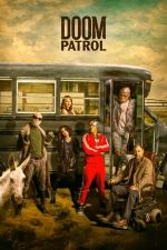 Doom Patrol Season 1 / Прокълнат патрул Сезон 1 (2019)