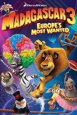 Madagascar 3: Europe's Most Wanted / Мадагаскар 3 (2012)