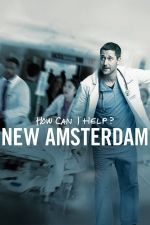 New Amsterdam Season 1 / Болница Ню Амстердам Сезон 1 (2018)