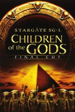 Stargate SG-1: Children of the Gods - Final Cut / Старгейт SG-1: Деца на боговете (2009)