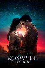 Roswell, New Mexico Season 1 / Розуел, Ню Мексико Сезон 1 (2019)