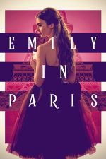 Emily in Paris Season 1 / Емили в Париж Сезон 1 (2020)