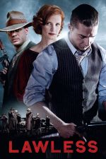 Lawless / Беззаконие (2012)