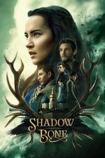 Shadow and Bone Season 1 / Сянка и кост Сезон 1 (2021)