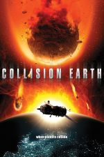 Collision Earth / Космическа катастрофа 2011