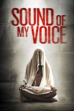 Sound of My Voice / Звукът на гласа ми (2011)
