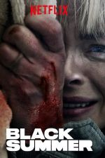 Black Summer Season 1 / Черно лято Сезон 1 (2019)