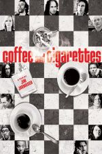 Coffee And Cigarettes / Кафе и цигари (2004)