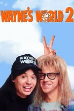 Wayne's World 2 / Светът на Уейн 2 (1993)