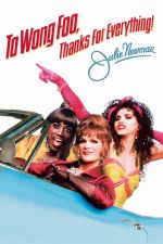 To Wong Foo Thanks for Everything, Julie Newmar / На Уонг Фу, с благодарности! (1995)
