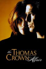 The Thomas Crown Affair / Аферата Томас Краун (1999)