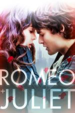 Romeo and Juliet / Ромео и Жулиета 2013