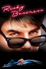 Risky Business / Рискован бизнес 1983