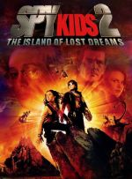 Spy Kids 2: Island of Lost Dreams / Деца Шпиони 2: Островът на изгубените мечти (2002)