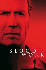 Blood Work / Кръв 2002